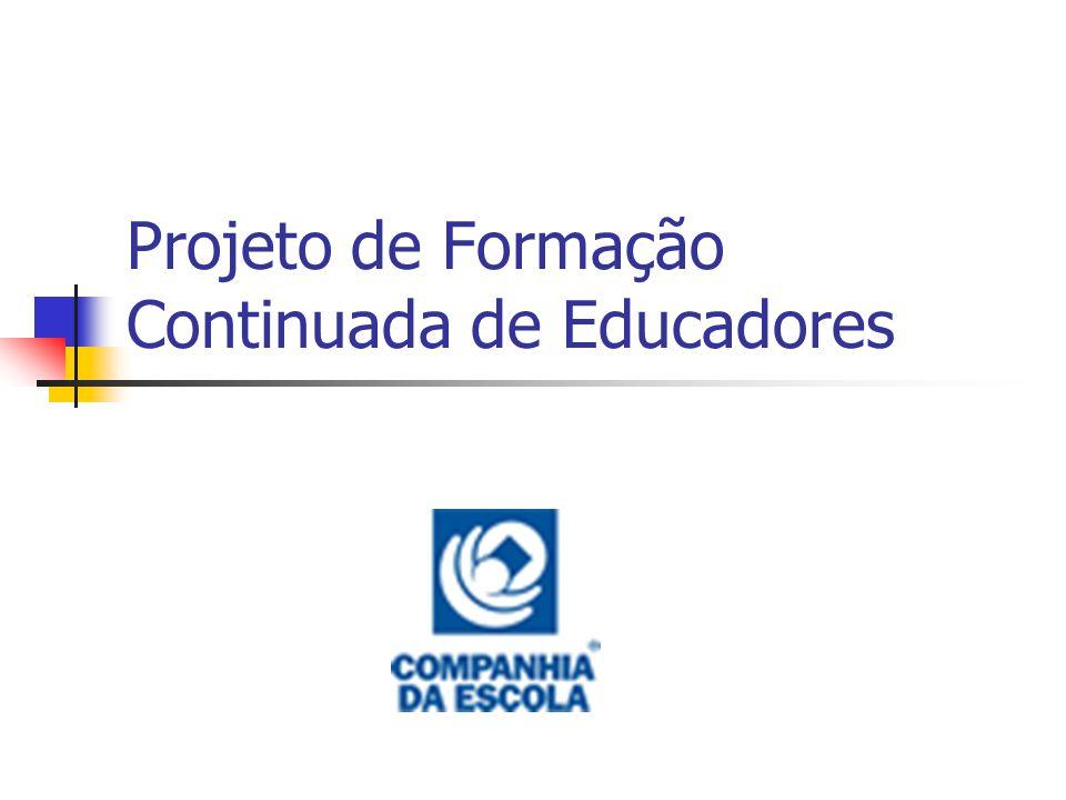 Projeto de Formação Continuada de Educadores