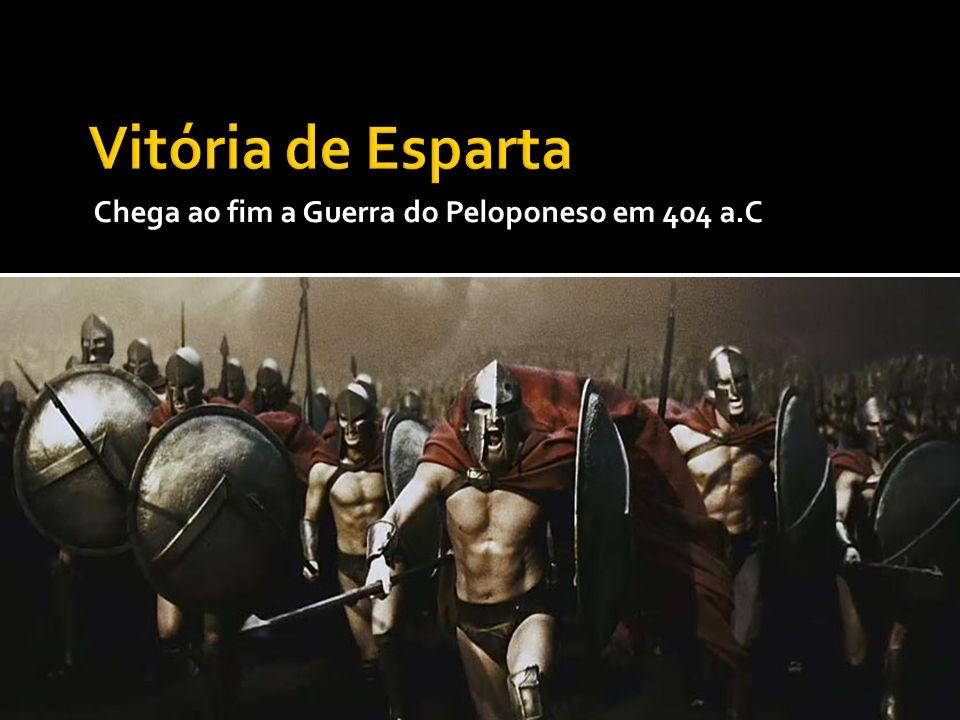 Vitória de Esparta Chega ao fim a Guerra do Peloponeso em 404 a.C