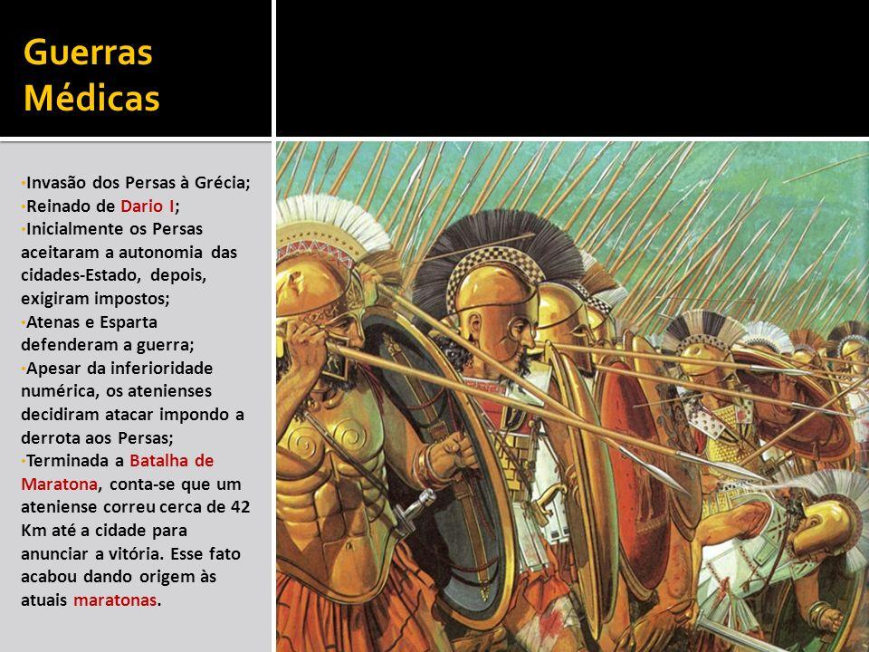 Guerras Médicas Invasão dos Persas à Grécia; Reinado de Dario I;