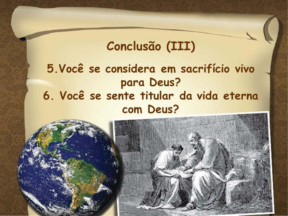Conclusão (III) Conclusão