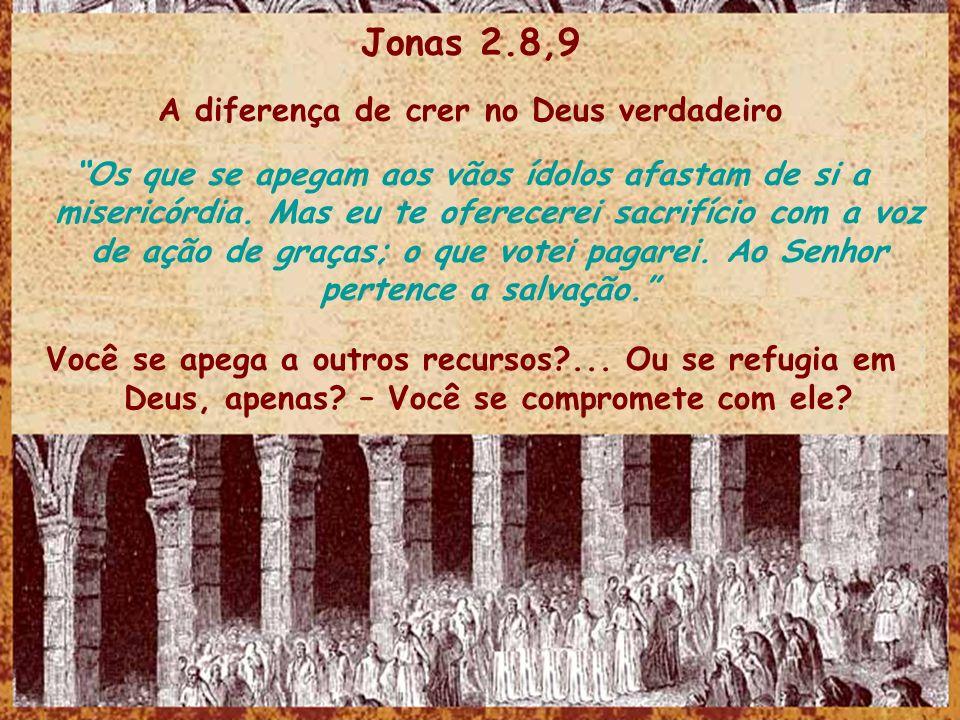 A diferença de crer no Deus verdadeiro