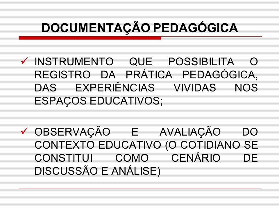 DOCUMENTAÇÃO PEDAGÓGICA