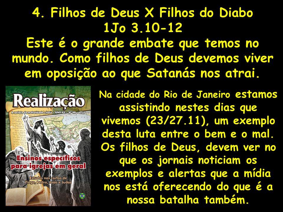 4. Filhos de Deus X Filhos do Diabo