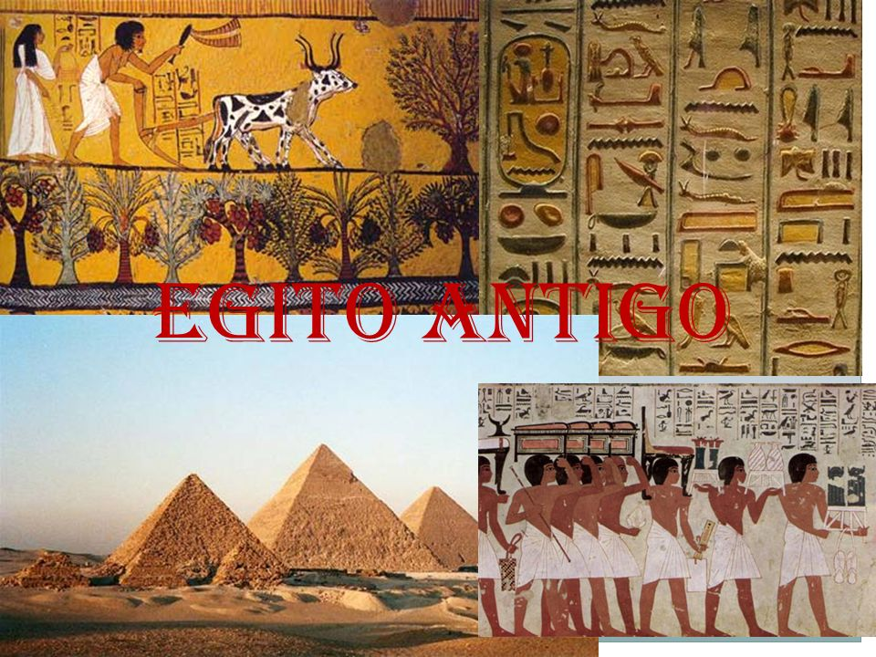 EGITO ANTIGO EGITO ANTIGO