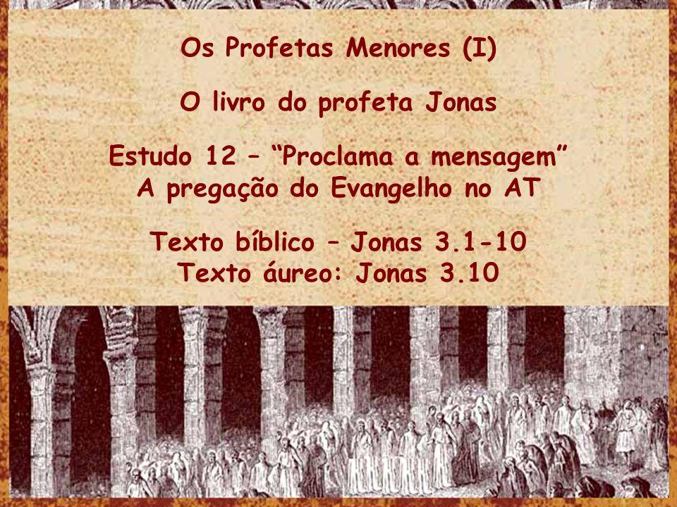 Os Profetas Menores (I) O livro do profeta Jonas