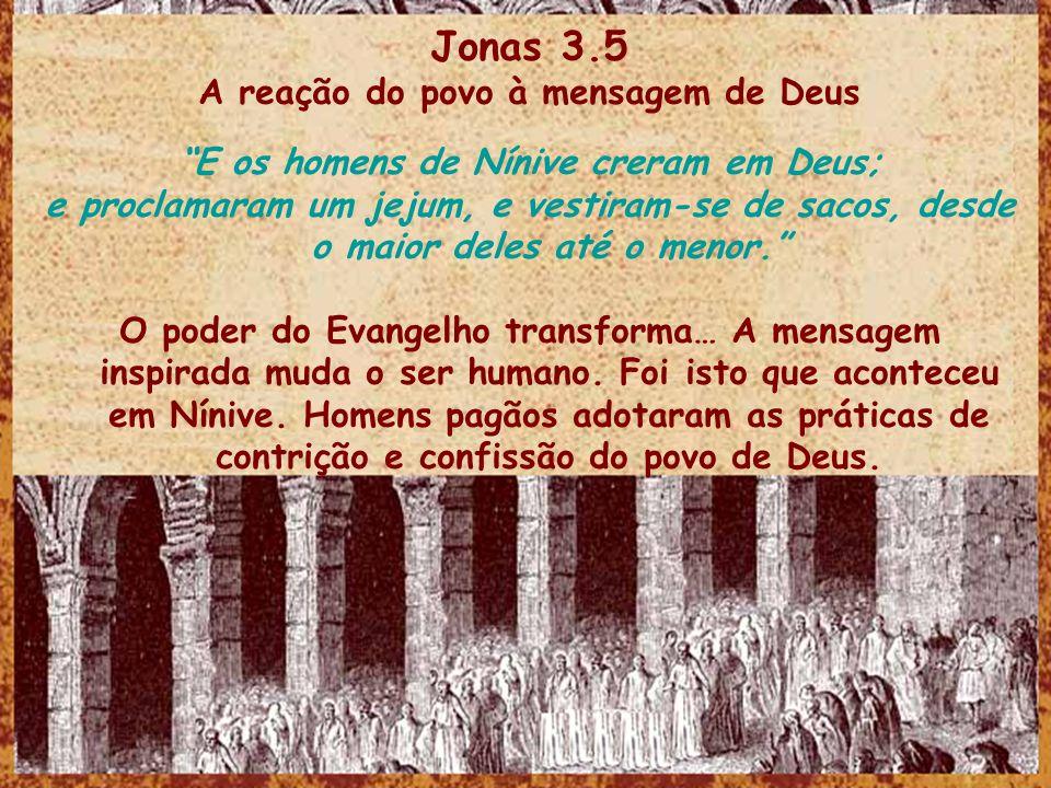 Jonas 3.5 A reação do povo à mensagem de Deus