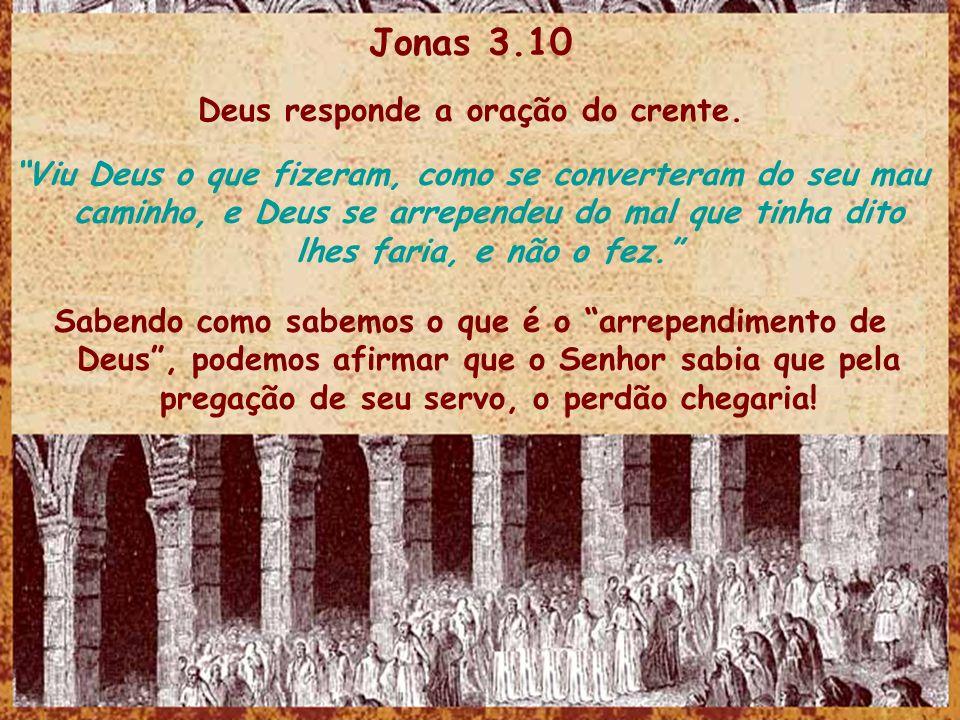 Deus responde a oração do crente.