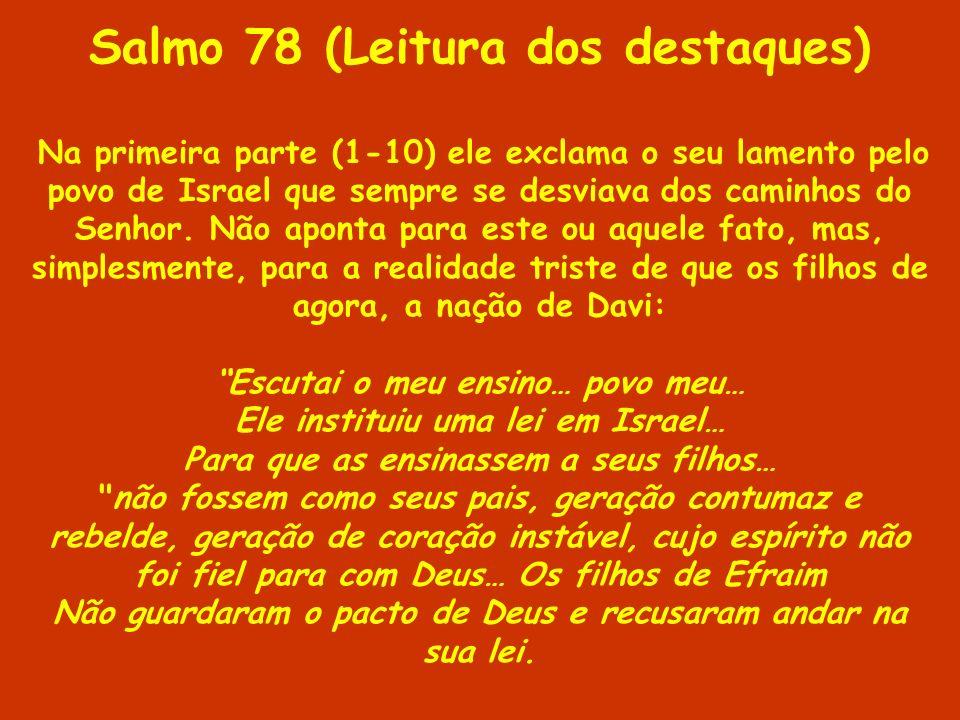 Salmo 78 (Leitura dos destaques)