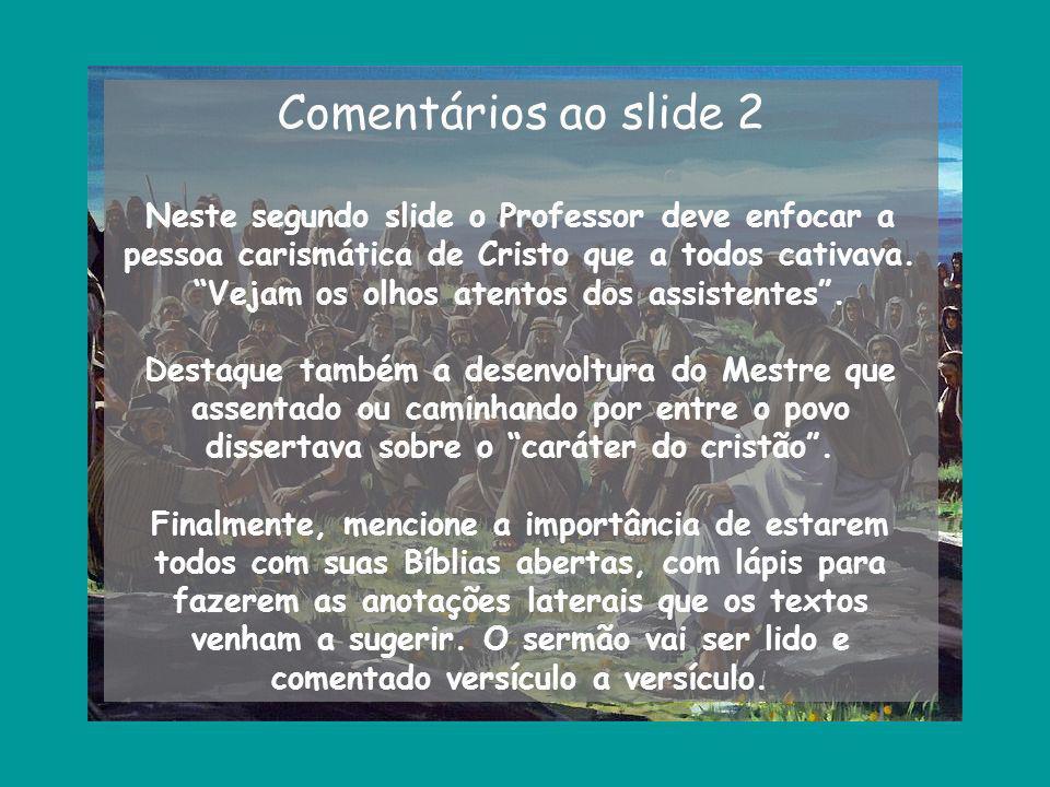 Comentários ao slide 2