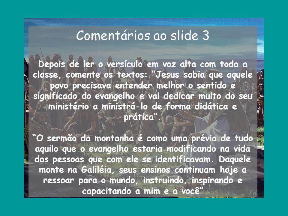 Comentários ao slide 3