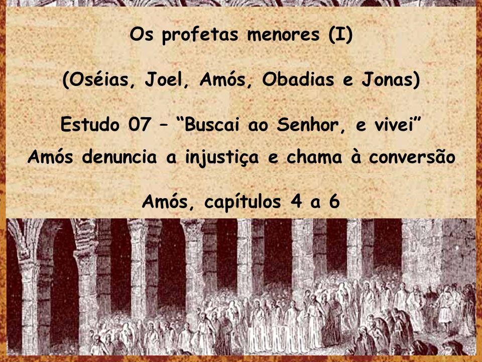Os profetas menores (I) (Oséias, Joel, Amós, Obadias e Jonas)