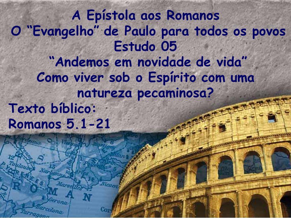 O Evangelho de Paulo para todos os povos Estudo 05