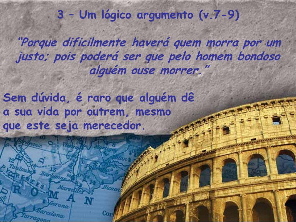 3 – Um lógico argumento (v.7-9)