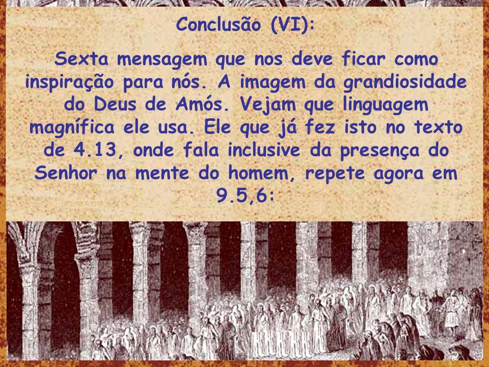 Conclusão (VI):