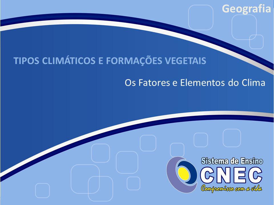 TIPOS CLIMÁTICOS E FORMAÇÕES VEGETAIS