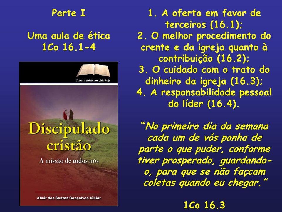 1. A oferta em favor de terceiros (16.1);