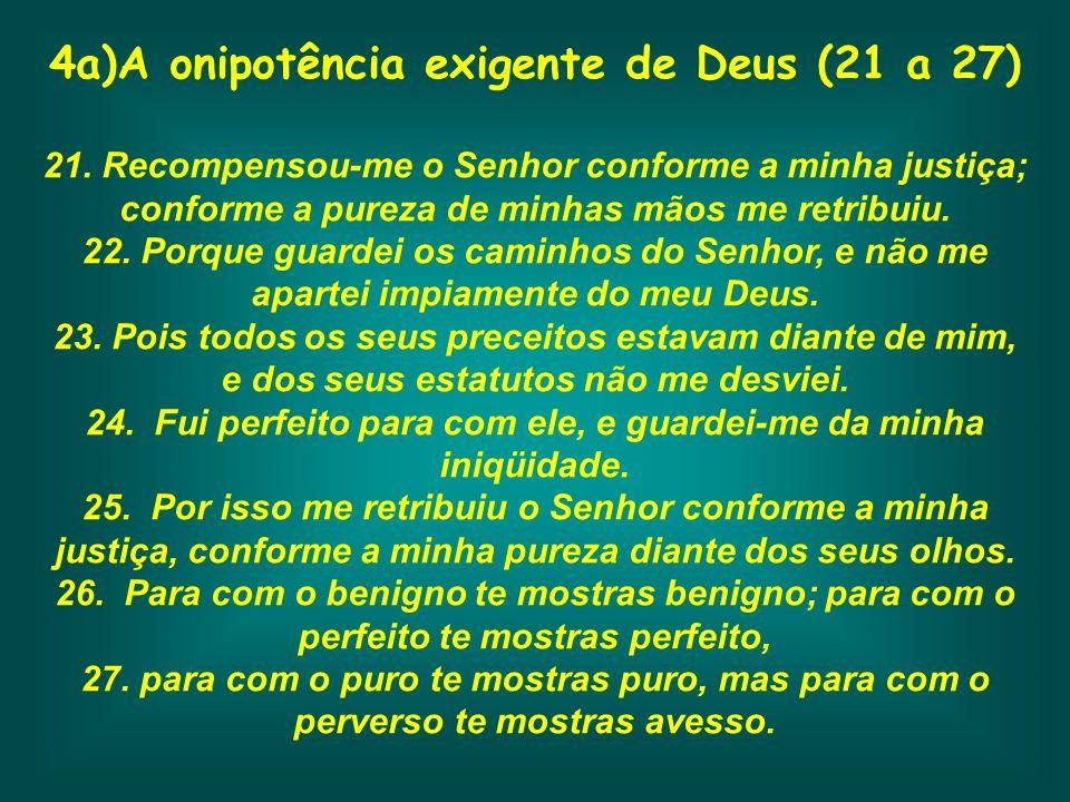 4a)A onipotência exigente de Deus (21 a 27)