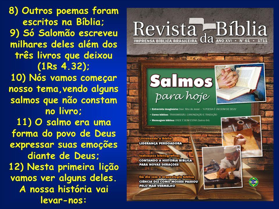8) Outros poemas foram escritos na Bíblia;