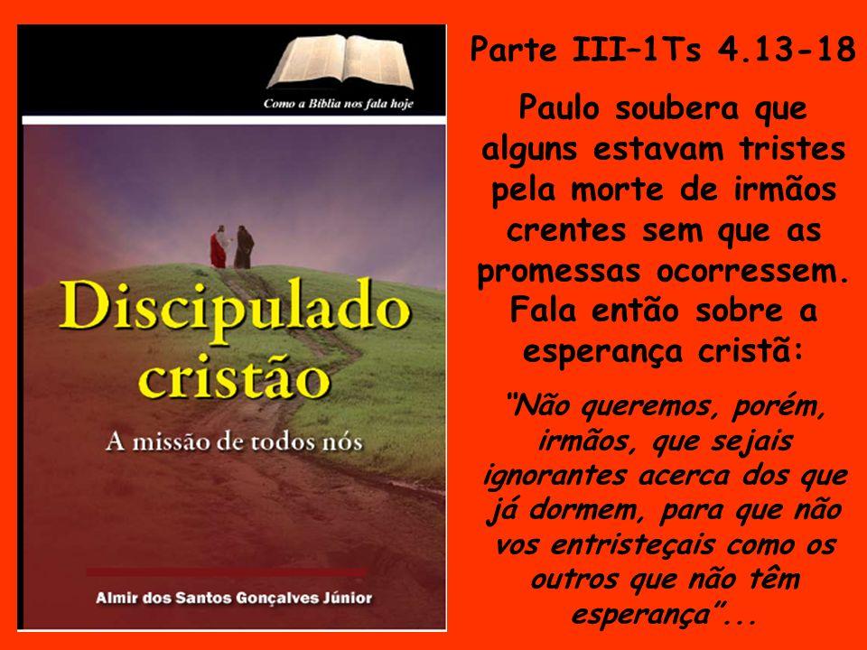 Parte III–1Ts 4.13-18