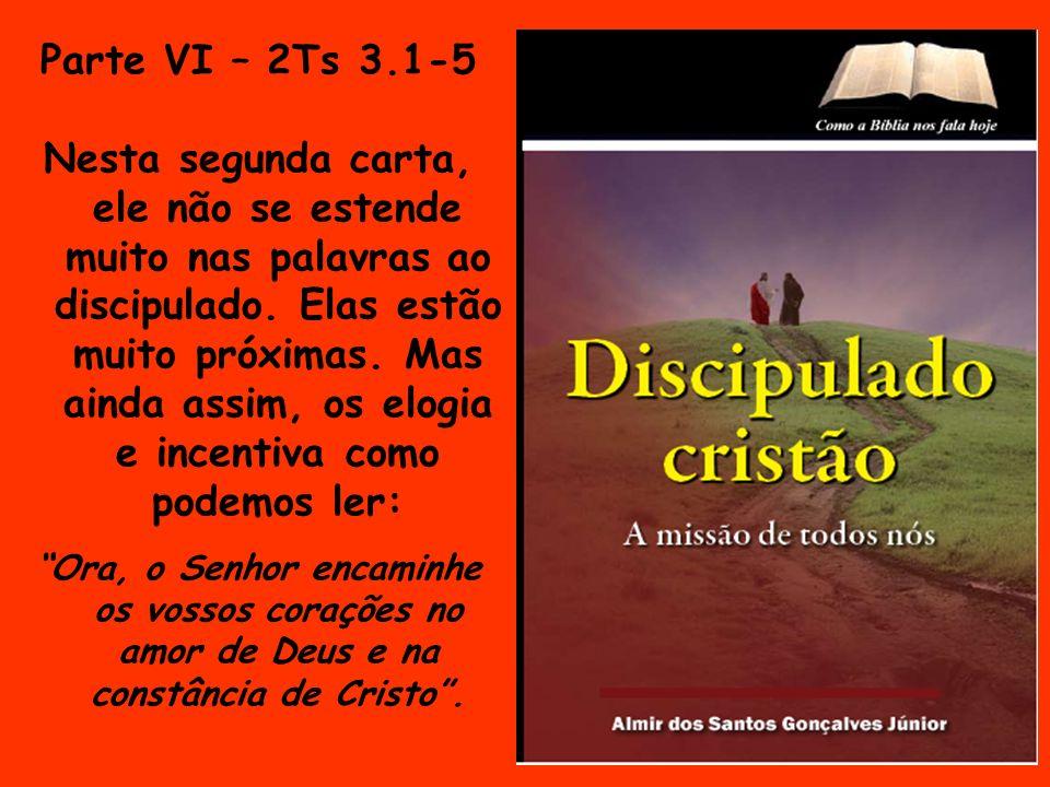 Parte VI – 2Ts 3.1-5