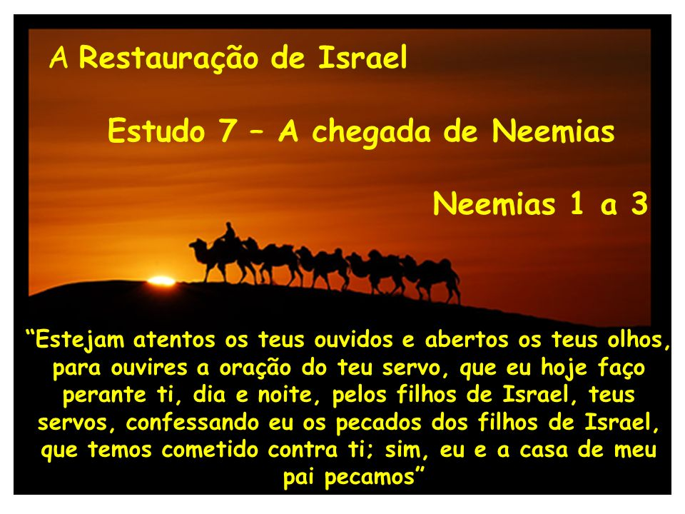 Estudo 7 – A chegada de Neemias