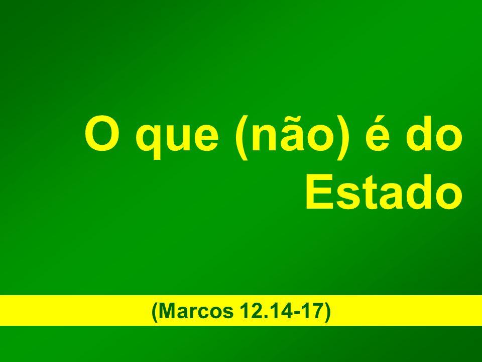 O que (não) é do Estado (Marcos 12.14-17)