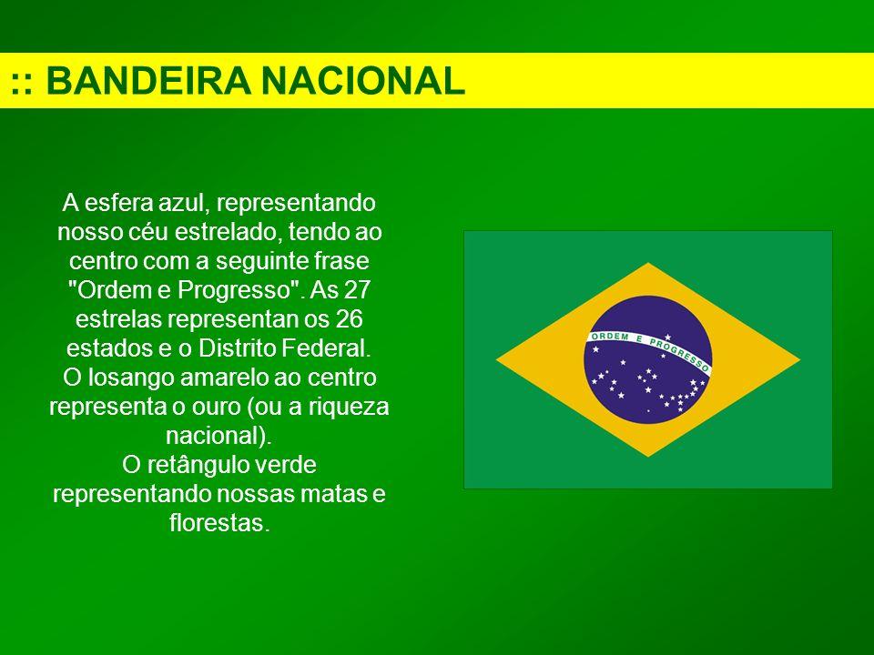 :: BANDEIRA NACIONAL