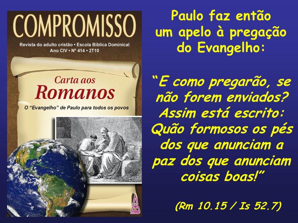 um apelo à pregação do Evangelho:
