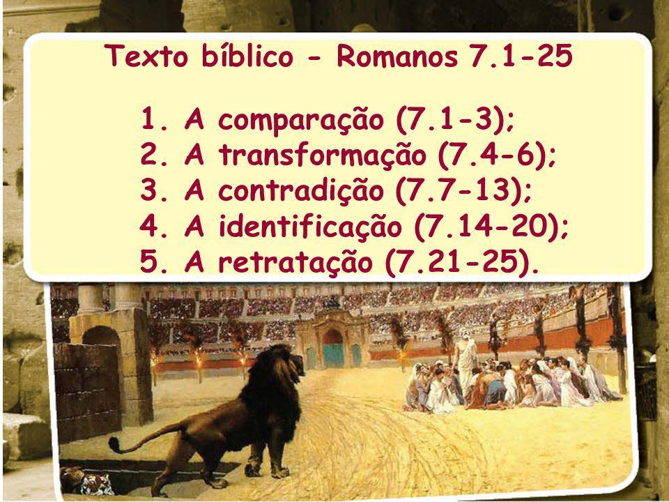 Texto bíblico - Romanos 7.1-25