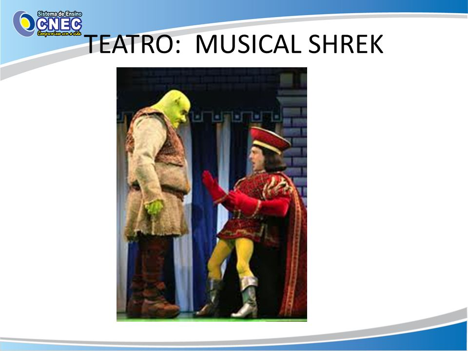 TEATRO: MUSICAL SHREK