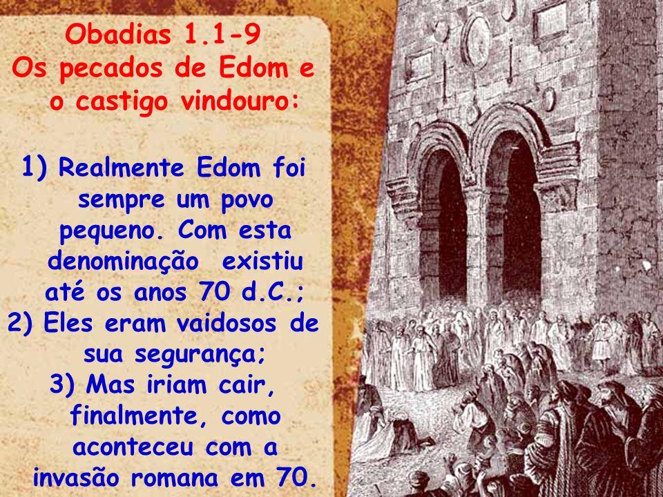 Os pecados de Edom e o castigo vindouro: