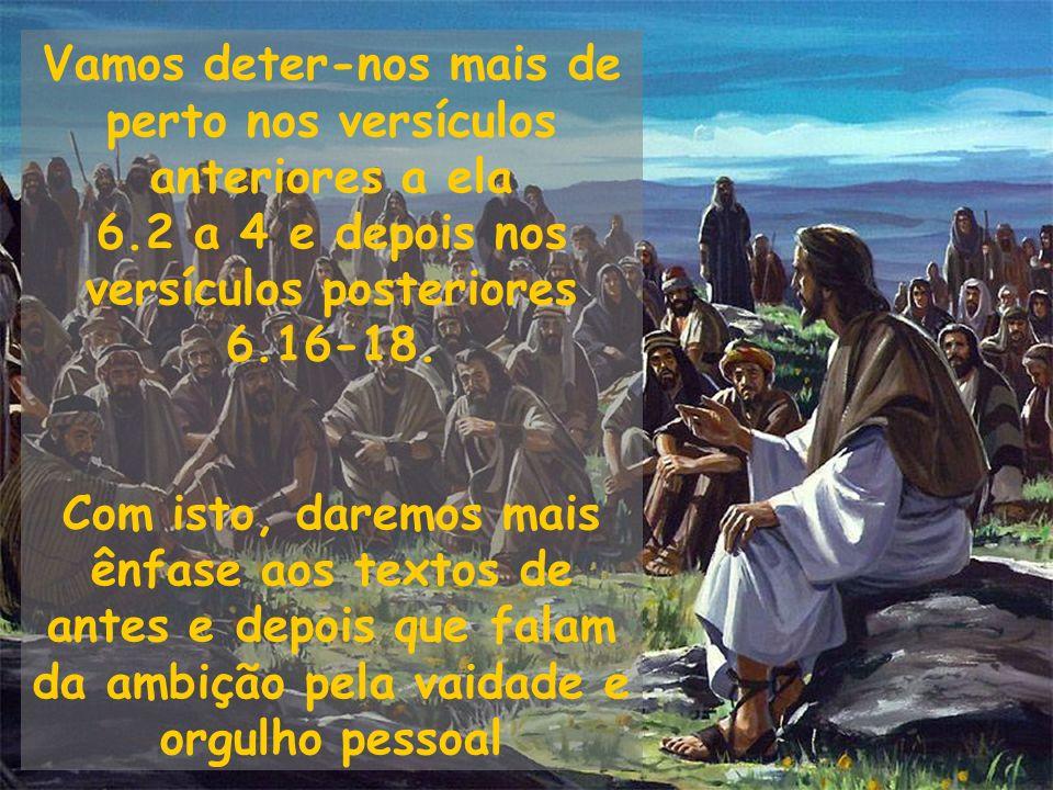 Vamos deter-nos mais de perto nos versículos anteriores a ela