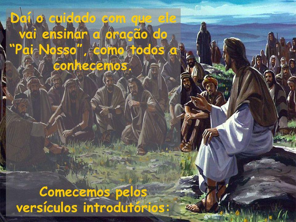 Comecemos pelos versículos introdutórios: