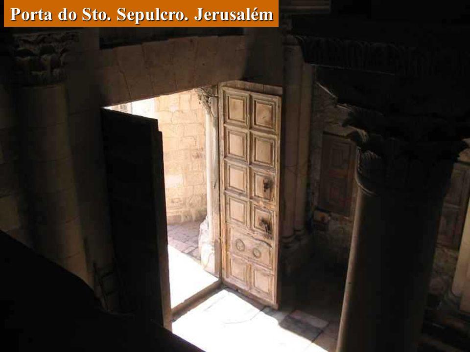 Porta do Sto. Sepulcro. Jerusalém