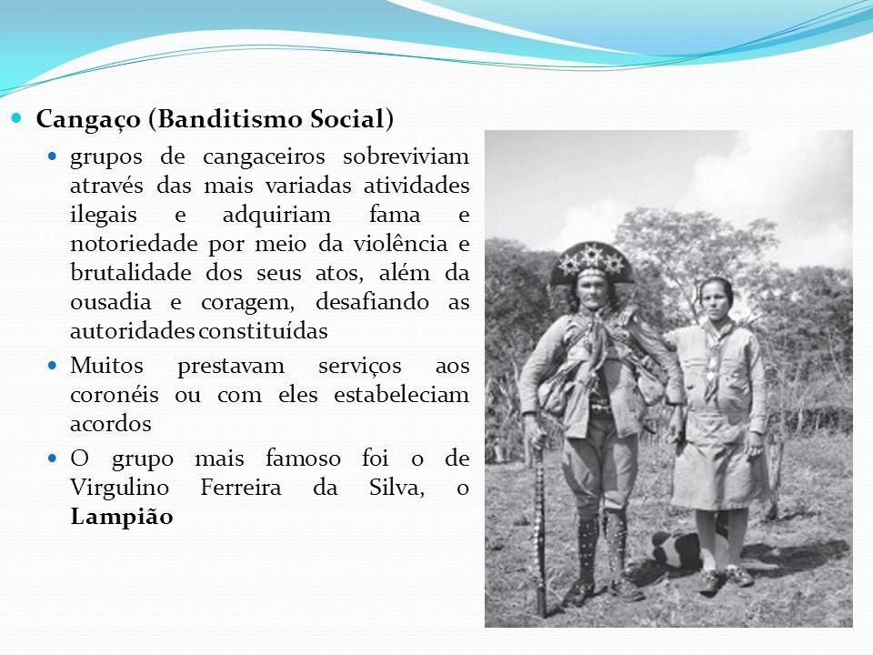 Cangaço (Banditismo Social)