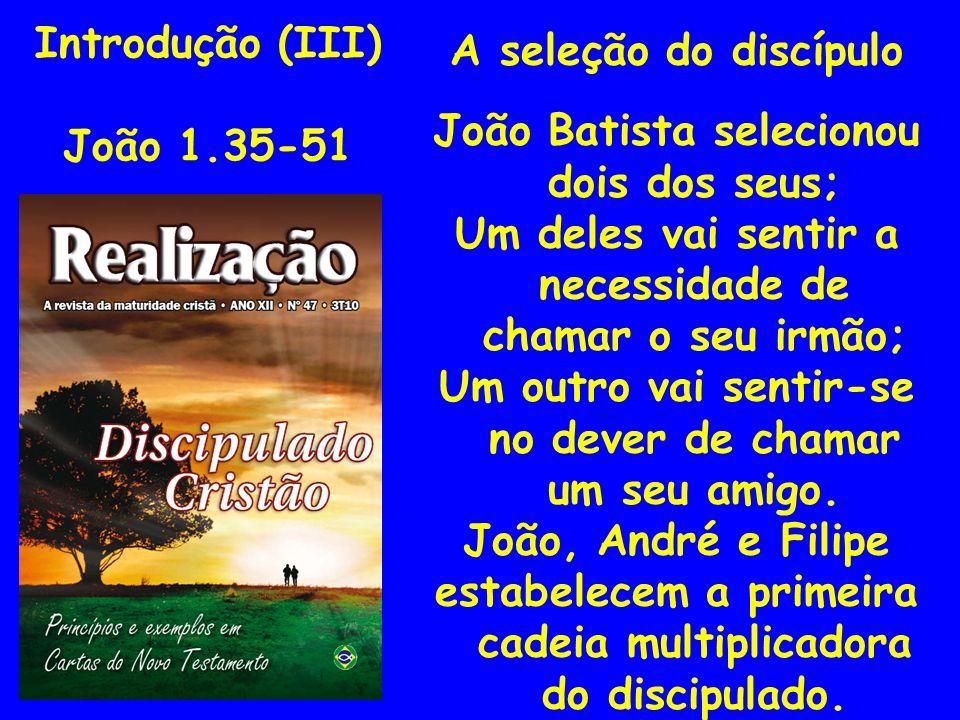 João Batista selecionou dois dos seus;
