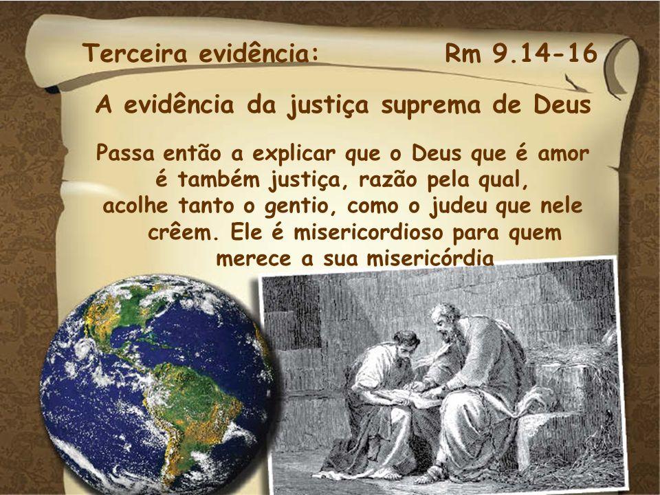 A evidência da justiça suprema de Deus