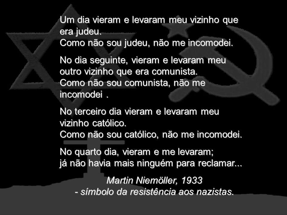 Martin Niemöller, 1933 - símbolo da resistência aos nazistas.
