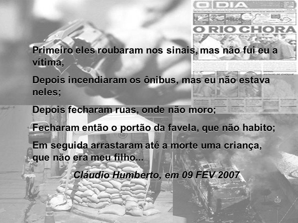 Cláudio Humberto, em 09 FEV 2007
