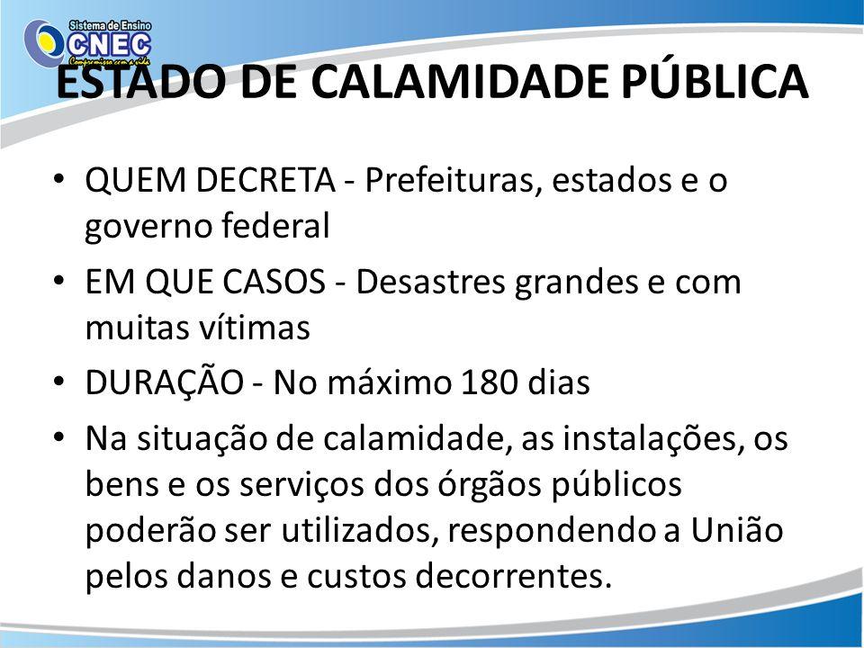 ESTADO DE CALAMIDADE PÚBLICA