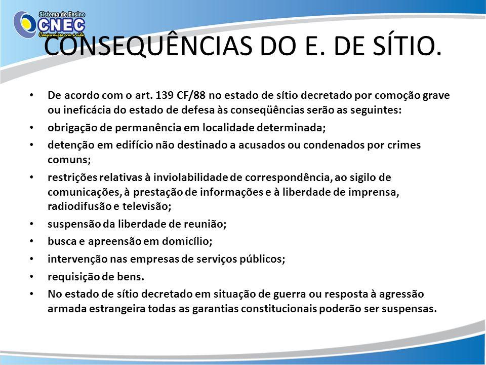 CONSEQUÊNCIAS DO E. DE SÍTIO.