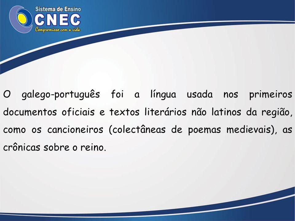 O galego-português foi a língua usada nos primeiros documentos oficiais e textos literários não latinos da região, como os cancioneiros (colectâneas de poemas medievais), as crônicas sobre o reino.