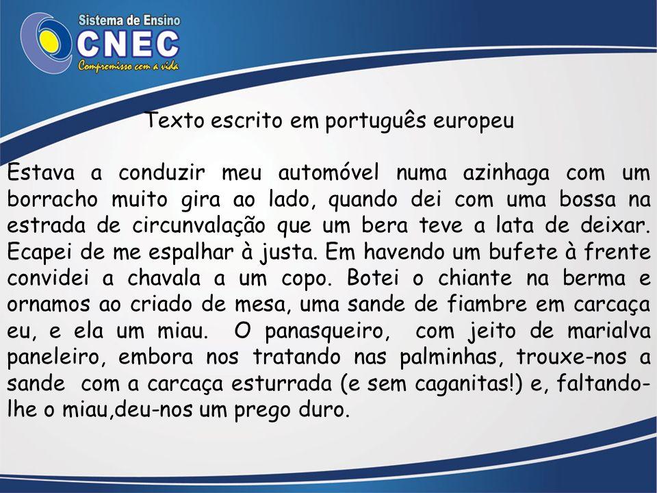 Texto escrito em português europeu