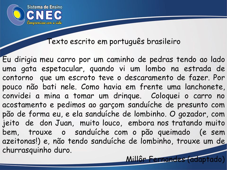 Texto escrito em português brasileiro