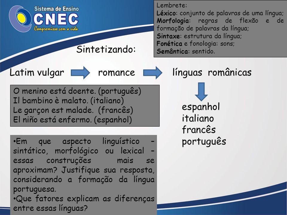 Latim vulgar romance línguas românicas