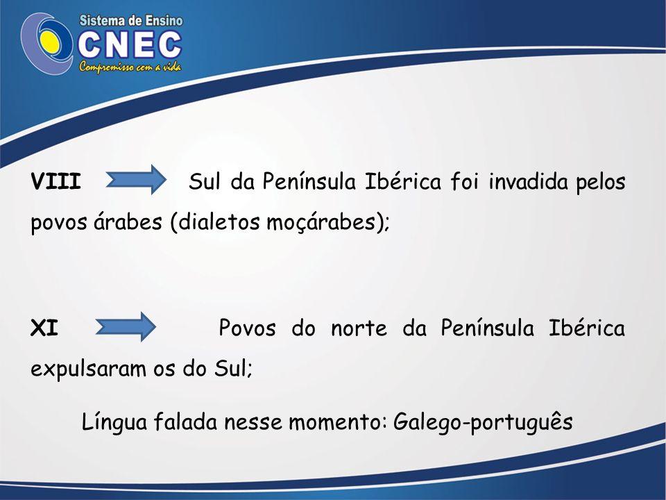 Língua falada nesse momento: Galego-português