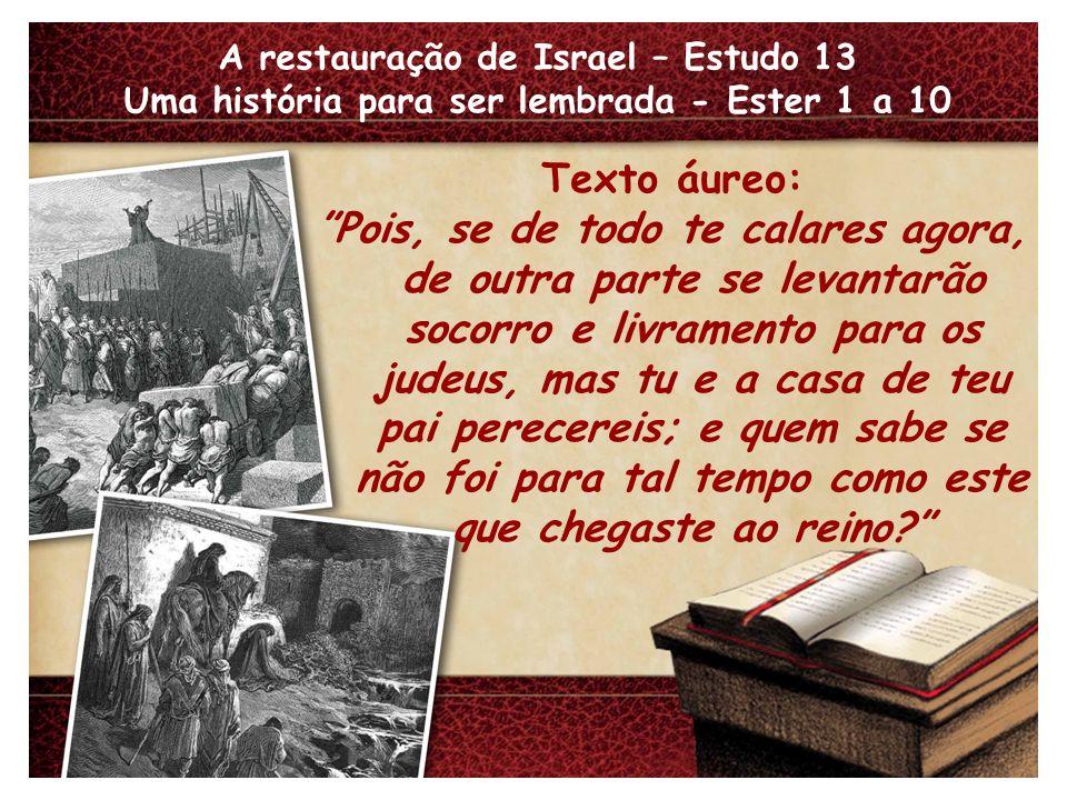 A restauração de Israel – Estudo 13