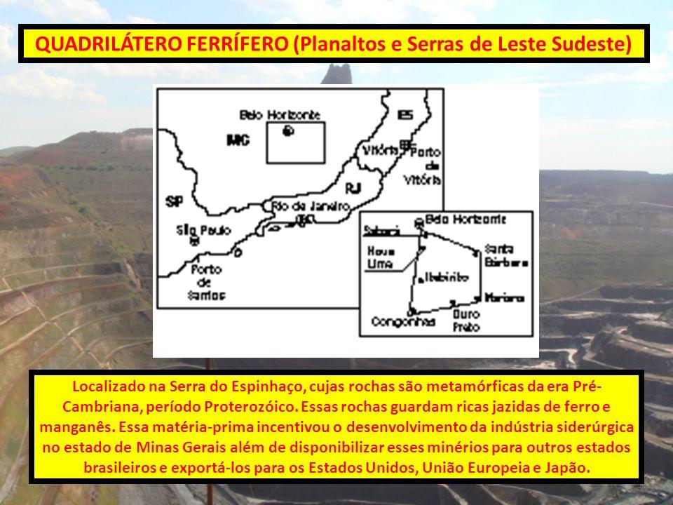 QUADRILÁTERO FERRÍFERO (Planaltos e Serras de Leste Sudeste)