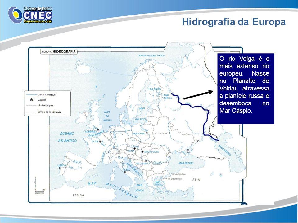 Hidrografia da Europa O rio Volga é o mais extenso rio europeu.
