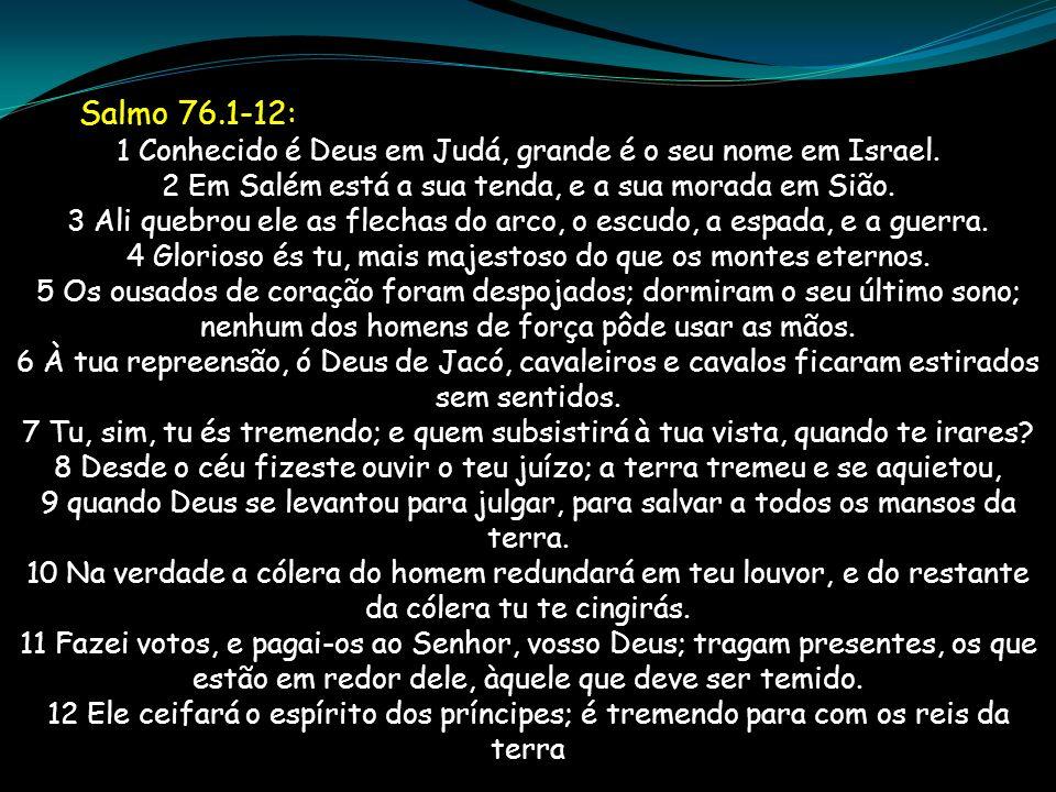 Salmo 76.1-12:
